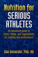 Nutrition for Serious Athletes