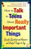 How to Talk to Teens About Really Important Things
