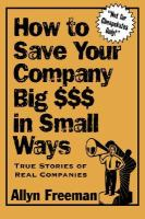 How to Save your Company Big $$$ in Small Ways