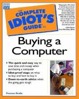 The Complete Idiot's Guide To Buying A Computer