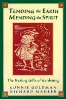 Tending the Earth, Mending the Spirit