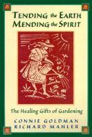 Tending the Earth, Mending the Spirit