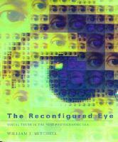 The Reconfigured Eye
