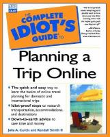 The Complete Idiot's Guide To Planning A Trip Online