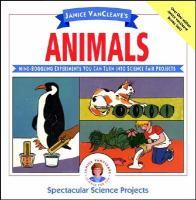 Janice VanCleave's Animals