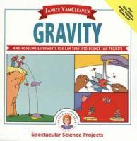Janice VanCleave's Gravity