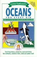Janice VanCleave's Oceans for Every Kid