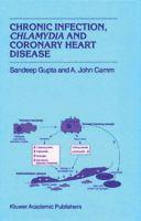 Chronic Infection, Chlamydia, and Coronary Heart Disease