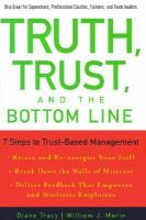 Truth, Trust, and the Bottom Line