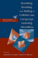 Speaking, Reading, and Writing in Children With Language Learning Disabilities