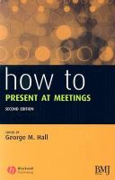 How to Present at Meetings