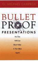 Bulletproof Presentations