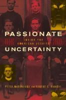 Passionate Uncertainty