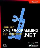 Applied XML Programming for Microsoft .NET