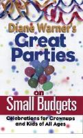 Diane Warner's Great Parties On Small Budgets
