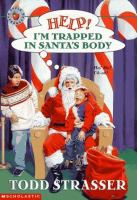 Help! I'm Trapped in Santa's Body