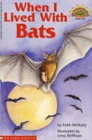 When I Lived With Bats
