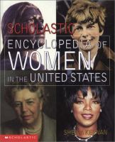 Scholastic Encyclopedia of Women in the United States