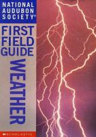 National Audubon Society First Field Guide : Weather