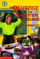 The Revenge Of The Substitute Teacher