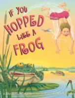 If You Hopped Like A Frog