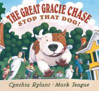 The Great Gracie Chase, Stop That Dog