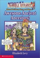 Our Awesome Ancient Ancestors