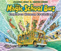 Magic School Bus Explores Human Evolution