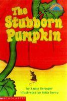 The Stubborn Pumpkin