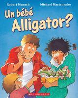 Un Bebe Alligator?