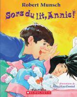 Sors du lit, Annie!