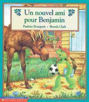 Un nouvel ami pour Benjamin