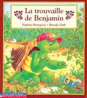 La trouvaille de Benjamin