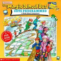 Scholastic's The Magic School Bus Gets Programmed