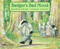 Badger's Bad Mood