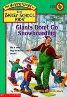 Giants Don't Go Snowboarding