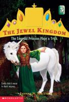 The Emerald Princess Plays A Trick