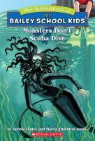 Monsters Don't Scuba Dive