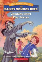 Zombies Don't Play Soccer