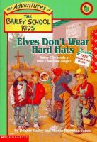 Elves Don't Wear Hard Hats