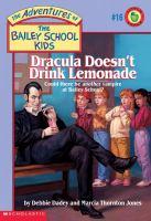 Dracula Doesn't Drink Lemonade