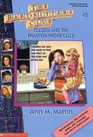 BABY-SITTERS CLUB : CLAUDIA AND THE PHANTOM PHONE CALLS
