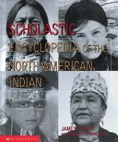 Scholastic Encyclopedia of the North Amreican Indian