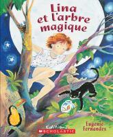 Lina Et L'arbre Magique