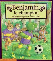 Benjamin, le champion