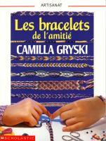 Les Bracelets De L'amitié