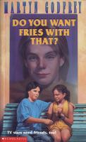 Do You Want Fries With That?