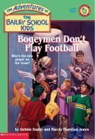 Bogeymen Don't Play Football