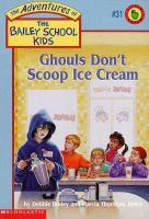 Ghouls Don't Scoop Ice Cream