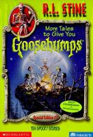 More Tales to Give You Goosebumps